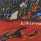 Jacob Lawrence Moving Forward Paintings 1936 - 1999 Exhibition Catalog 2008 Softcover