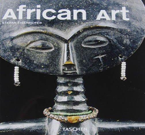 African Art  Stefan Eisenhofer Taschen Art Series Basketry, Masks, Sculpture Softcover 2010