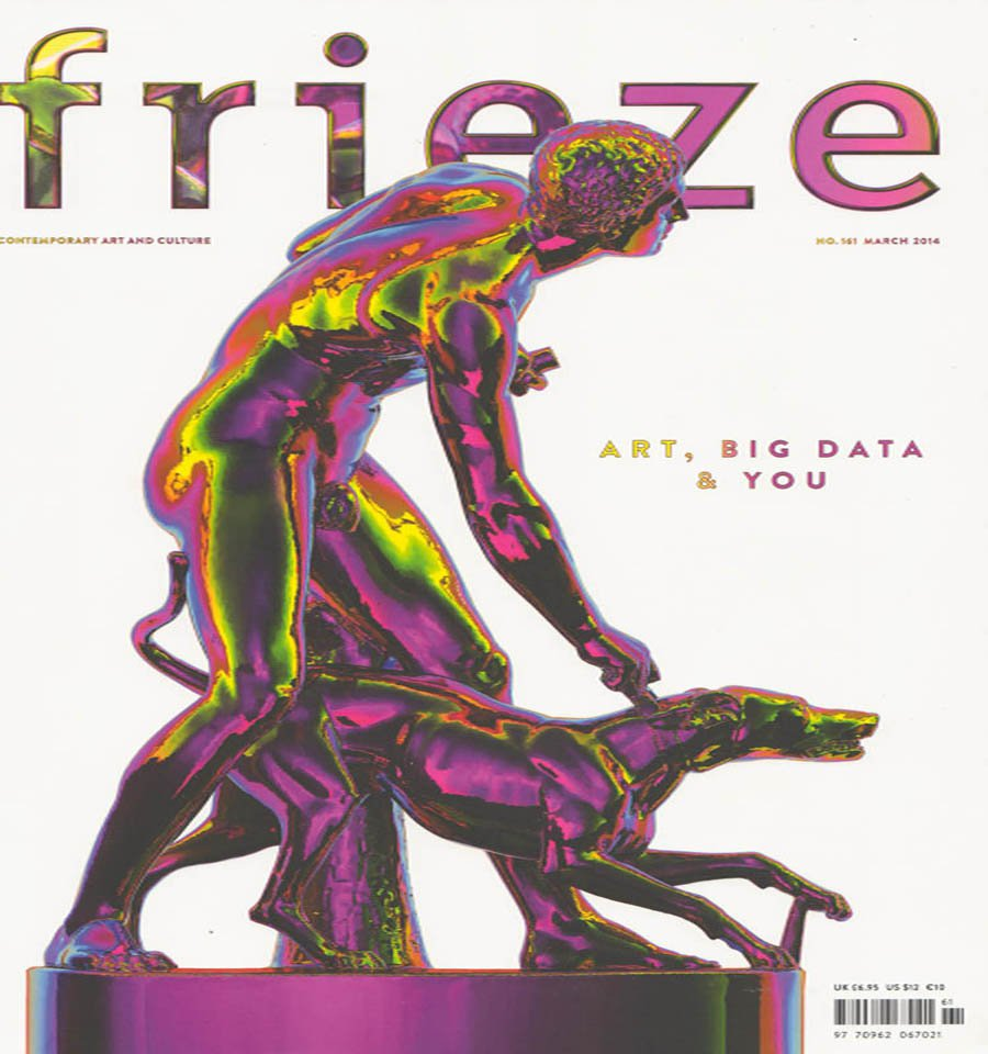 FRIEZE Contemporary Art and Culture Magazine Back Issue Art Big Data & You March 2014