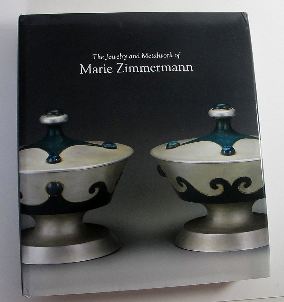 the jewelry and metalwork of marie zimmermann by deboarah