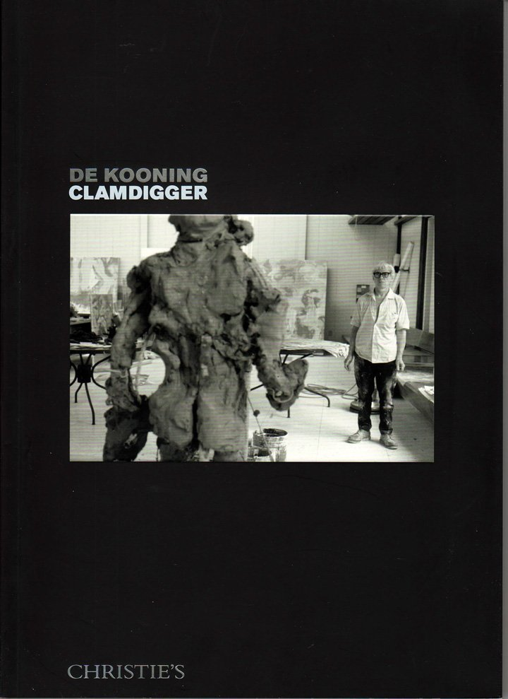 Christie's De Kooning Clamdigger Post-War and Contemporary Art Auction Catalog November 2014