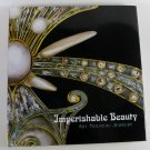 Imperishable Beauty Art Nouveau Jewelry Essays Photos Museum of Fine Arts Boston Hardcover 2008