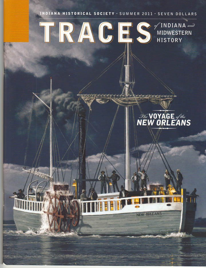 TRACES of Indiana and Midwestern History Summer 2011 Local History Magazine Back Issue IHS