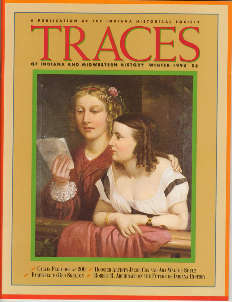 TRACES of Indiana and Midwestern History Winter 1998 Local History Magazine Back Issue IHS