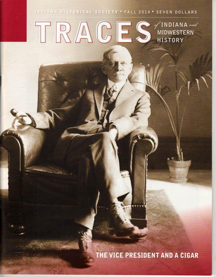 TRACES of Indiana and Midwestern History Fall 2014 Local History Magazine Back Issue IHS