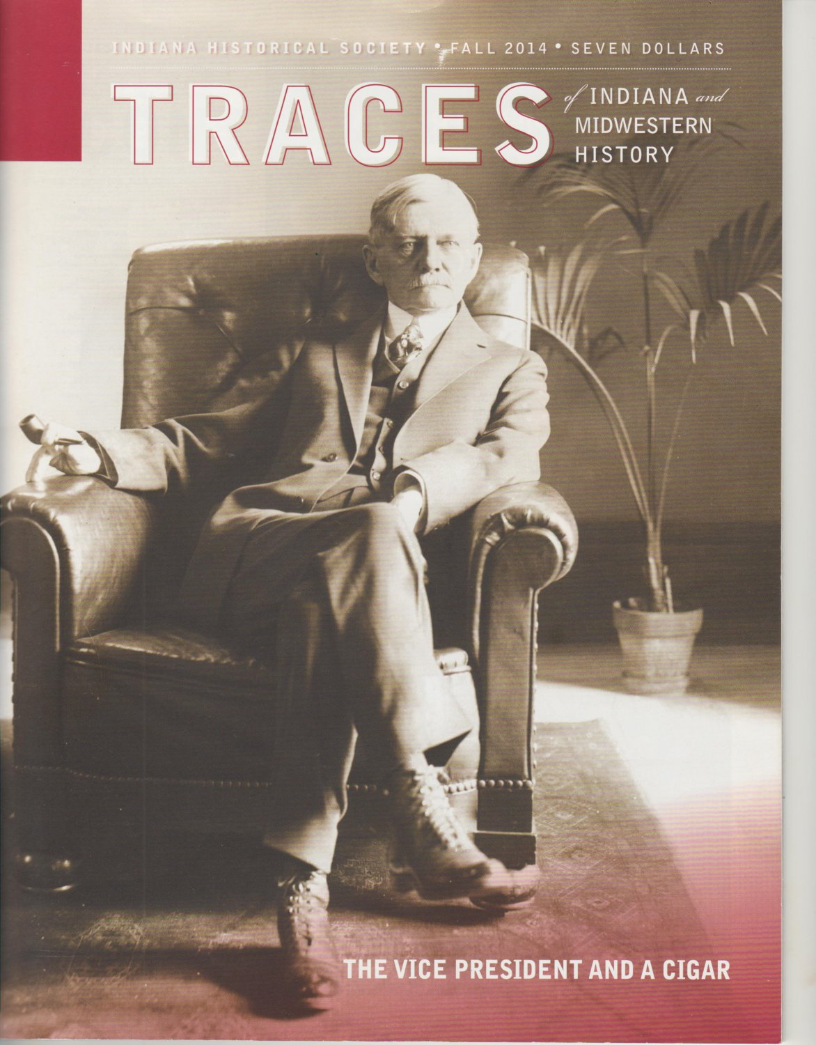 TRACES of Indiana and Midwestern History Fall 2014 Local History Back Issue