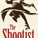 THE SHOOTIST by Glendon Swarthout - Book that inspired the John Wayne movie