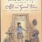 Time at the Top and All in Good Time-2 novels by Edward Ormandroyd