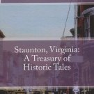 Author Signed STAUNTON, VIRGINIA: A TREASURY OF HISTORIC TALES by Charles Culbertson