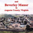 Early History of Staunton and Beverley Manor in Augusta County (Virginia) by Edward Aull
