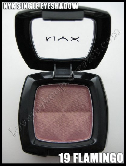 NYX Single EYESHADOW *19 FLAMINGO* [POSSIBLE MAC DUPE: ROSE PIGMENT OR DA BLING]
