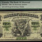 1888 $5 the BANK OF MONTREAL   PMG VF 20 HIGH GRADE