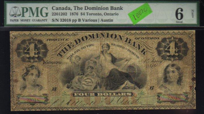 1876 $4  the DOMINION BANK ,toronto, ontario   PMG 6