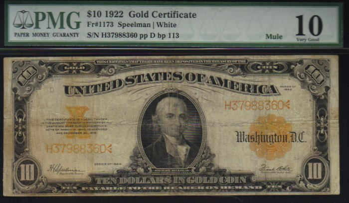 USA $10 1922 gold certificate much scarcer  MULE PMG vg10