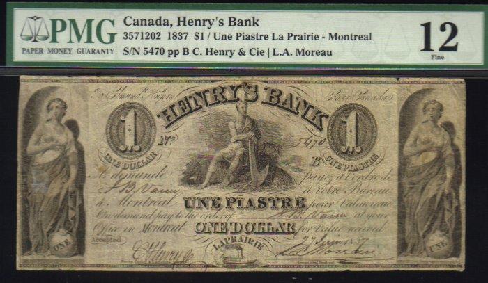 1837 $1 HENRYS BANK montreal  banknote PMG 12 scarce