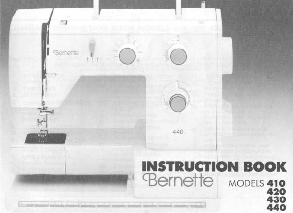 Bernina Bernette 410, 420, 430 and 440 Sewing Machine Manual Pdf