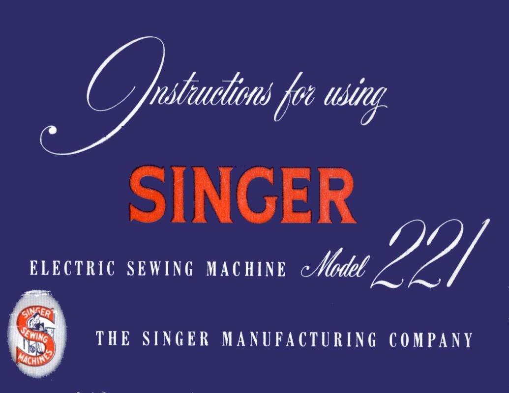 Singer 221 Sewing Machine Manual Pdf