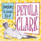 Downtown - The Greatest Hits of Petula Clark CD FREE SHIPPING