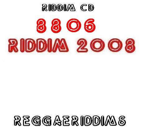 8806 riddim 2008