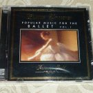 Popular Music For The Ballet CD Volume 1