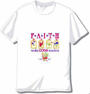 Faith Works Wonders T-Shirt available in 3 colors