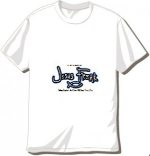 Jesus Freak T-Shirt Available in 3 Colors