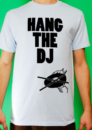Hang the DJ Mens Light Blue T-shirt