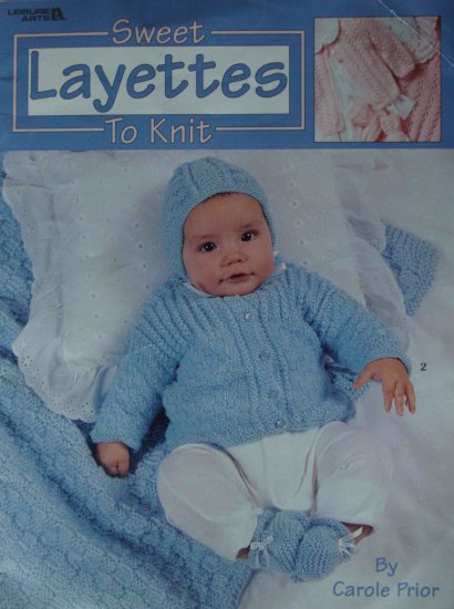 Leisure Arts Sweet Baby Layettes to Knit Bonnet Booties Blanket Sacque by Carole Prior