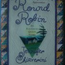Elm Creek Quilts Novel Round Robin Book by Jennifer Chiaverini GENTLY USED