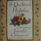Elm Creek Quilts A Quilter's Holiday Historical Fiction Hardcover Book by Jennifer Chiaverini