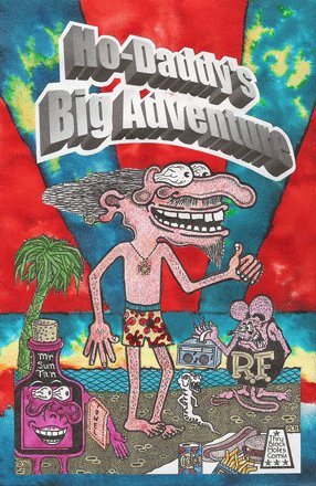 HO-DADDY's BIG ADVENTURE (Signed by Artist)