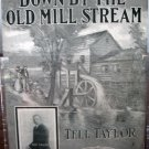 Down by the Old Mill Stream 1910