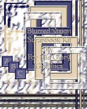 Blurred Vision - Deluxe Scrap Kit