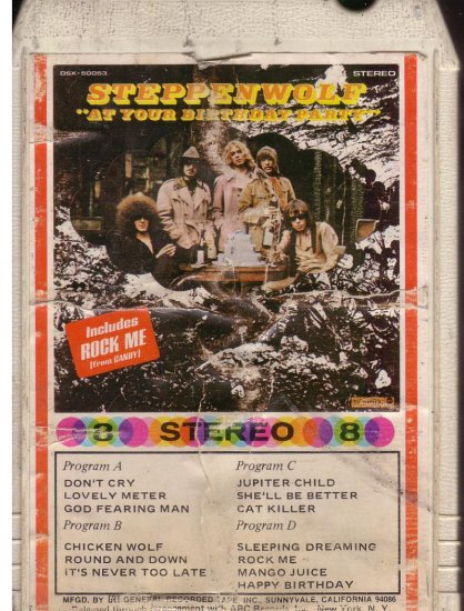 8 - Track -- STEPPENWOLF -- At Your Birthday Party