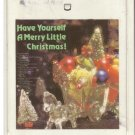 8 - Track -- HAVE YOURSELF A MERRY LITTLE CHRISTMAS
