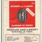 8 - Track -- HUDSON AND LANDRY -- Hanging In There