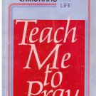 Teach Me To Pray -- Growing Christians *