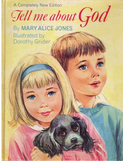 Tell Me About God -- Mary ALice Jones *