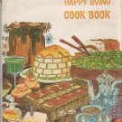 Jan Worth's Happy Living Cook Book *