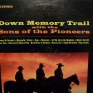 DOWN MEMORY TRAIL with the SONS OF THE PIONEERS