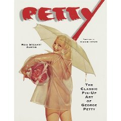 PETTY: The Classic Pin-Up Art of George Petty (0517201151)