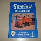 Sentinel Diesel Lorries: Pictorial Record (0948131233)