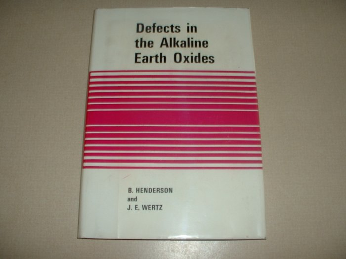 Defects in the Alkaline Earth Oxides (0850660866)