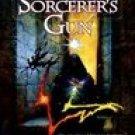 The Sorcerer's Gun: Book 2 Changeling Saga (0441006485)