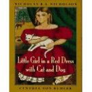 Little Girl in a Red Dress with Cat and Dog (0670871834)