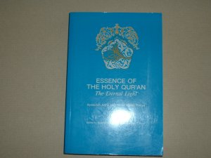 Essence of the Holy Qur'an (0944880037)