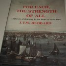 For Each the Strength of All: A History of Banking in New York State (0814735142)