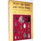 Stone Age Spear and Arrow Points ( 0253354064)
