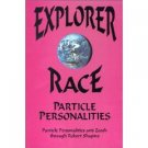 Explorer Race and Particle Personalities ( 0929385977)