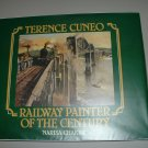 Terence Cuneo : Railway Painter of the Century ( 0904568741)